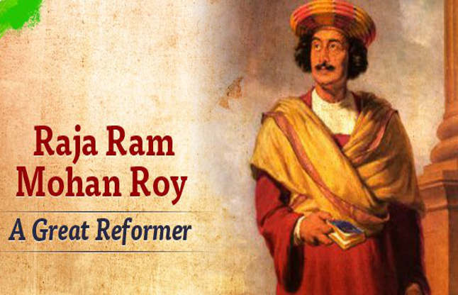 Raja Ram Mohan Roy: Essay, Article, Short Note, Biography, Speech