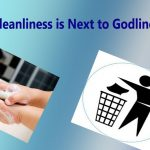 Cleanliness is next to Godliness : Meaning, Explanation, Essay, Speech, Examples