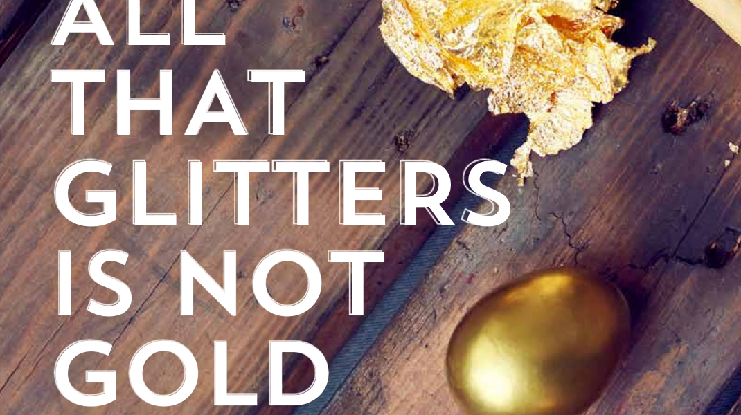 an essay on all that glitters is not gold