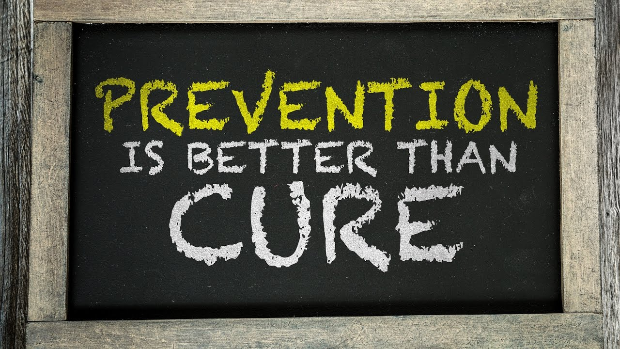 Prevention is Better than Cure: Meaning, Explanation, Essay, Speech, Article, Paragraph
