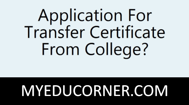 Application For Transfer Certificate School, College, Workplace Introduction (Application for TC)
