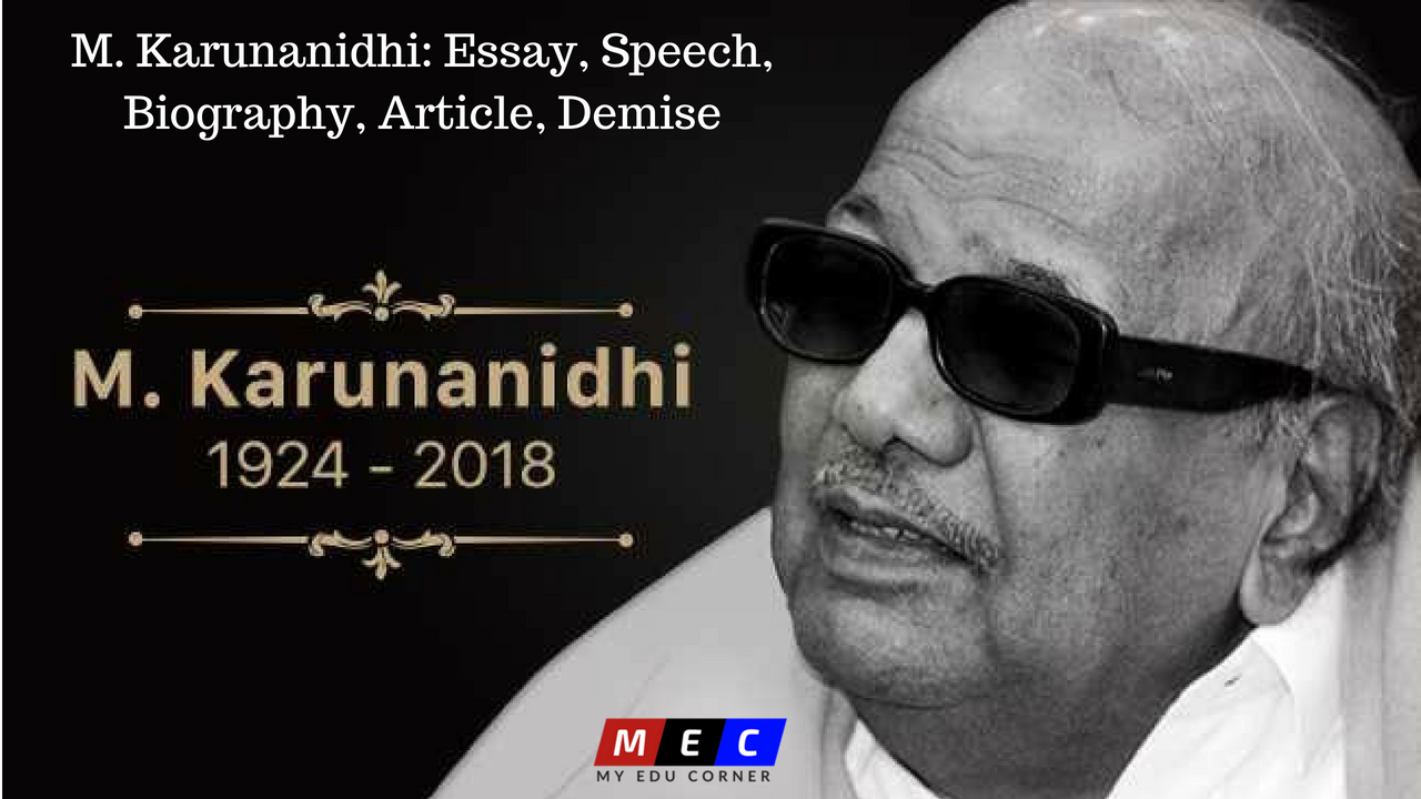 M. Karunanidhi: Essay, Speech, Biography, Article, Demise
