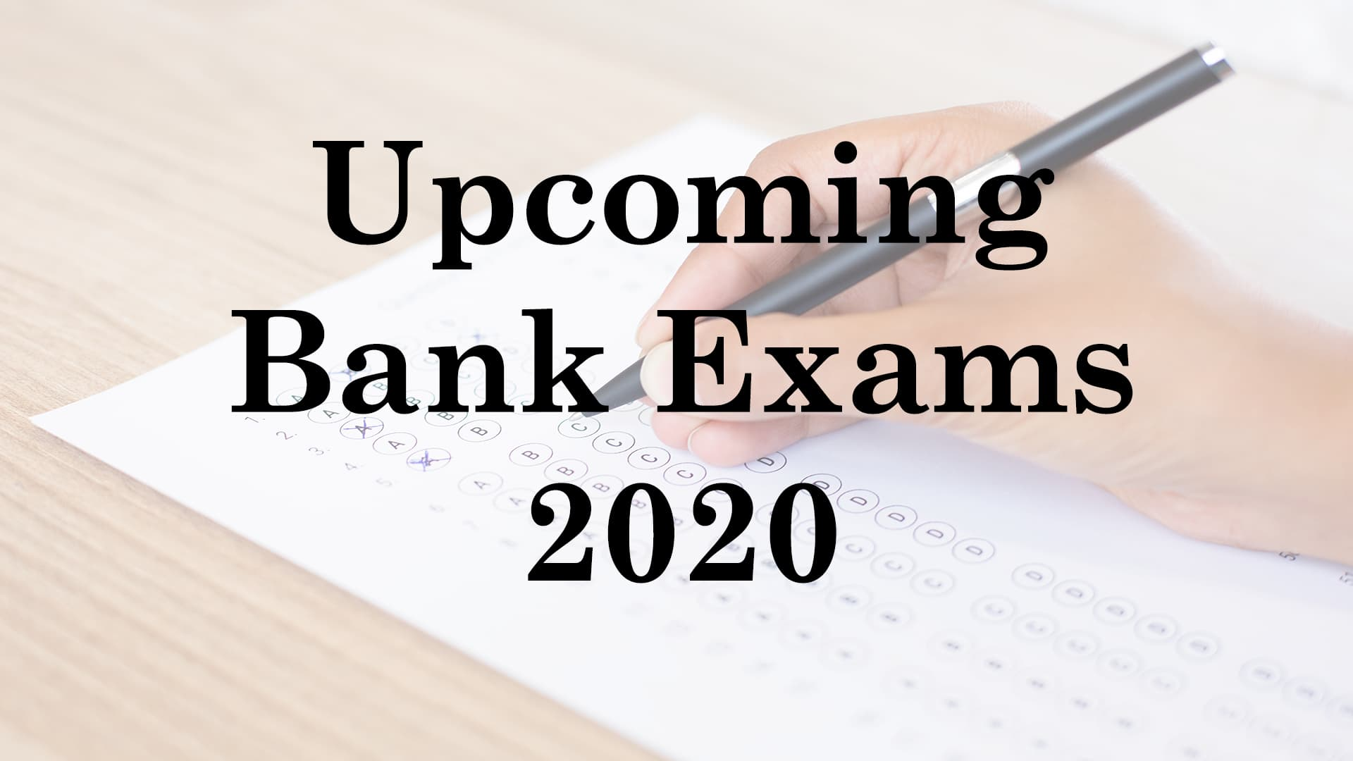 How to Prepare for Bank Exams 2020